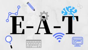 Google E-A-Tとは