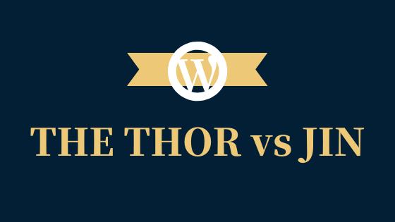 THE THOR(ザトール)とJINの違いを比較